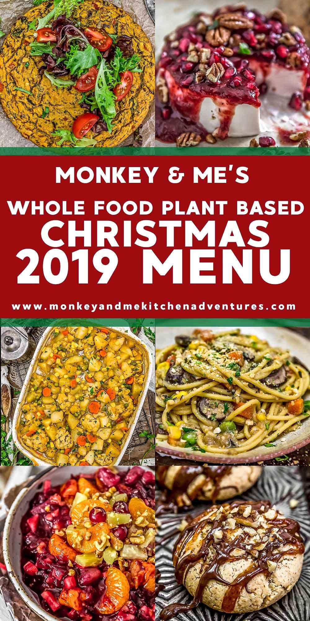 2019 Whole Food Plant Based Christmas Menu Whole food