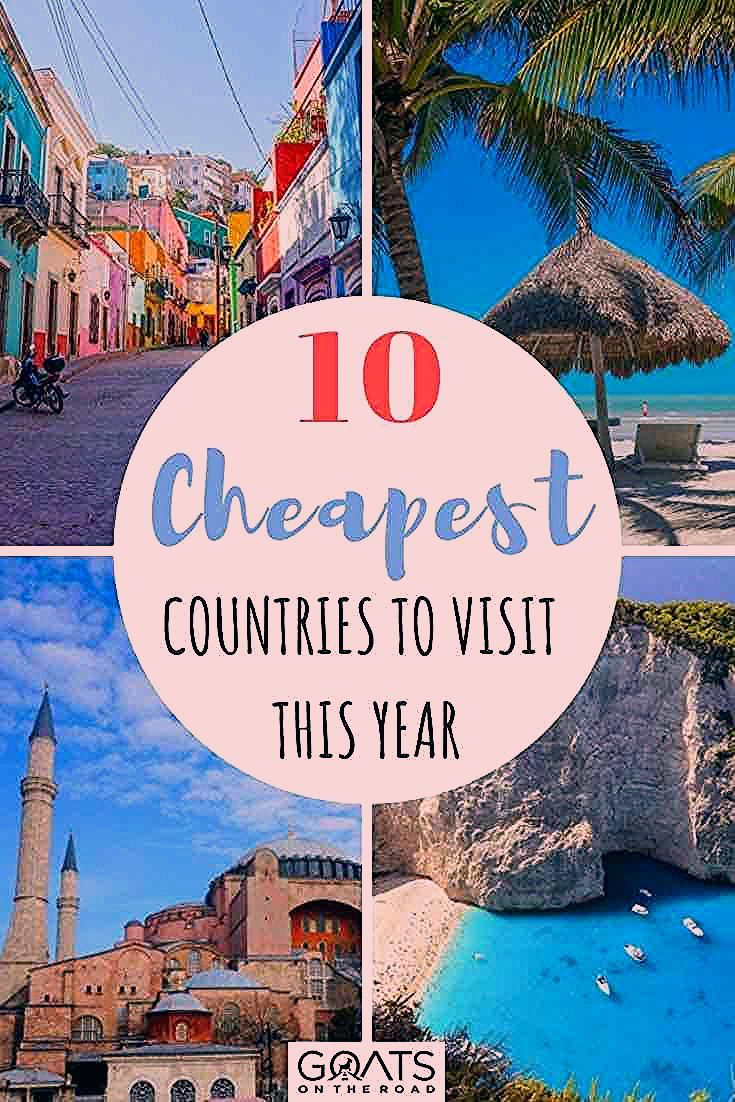 Photo of Top 10 Cheapest Countries to Visit This Year – Goats On The Road
