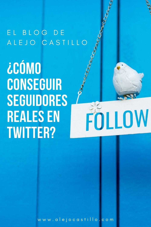 Cómo Conseguir Seguidores Reales En Twitter 5 Consejos Marketing En Línea Redes Sociales Blogging Para Principiantes