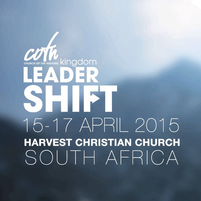 THE KINGS ARE COMING COTN Kingdom LeaderShift Southern Conf. 15-17 April '15 Guest Speakers | Open Nights |Sign up R200pp @harvestcotn www.tinyurl.com/cotn15kingscoming