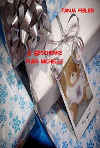 X Geschenke fuer Michelle