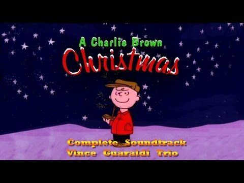 A Charlie Brown Christmas [Complete Soundtrack] - Vince Guaraldi ...