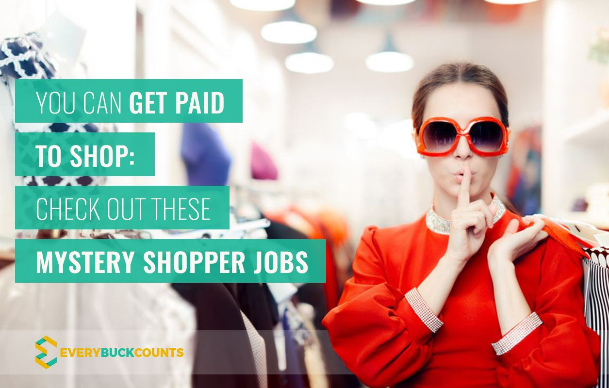 11 Legit Mystery Shopper Jobs That Will Pay You (With