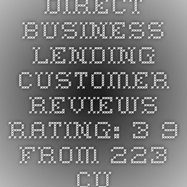 Direct Business Lending customer reviews - Rating: 3.9 from 223 customer reviews and experiences for directbusinesslending.com