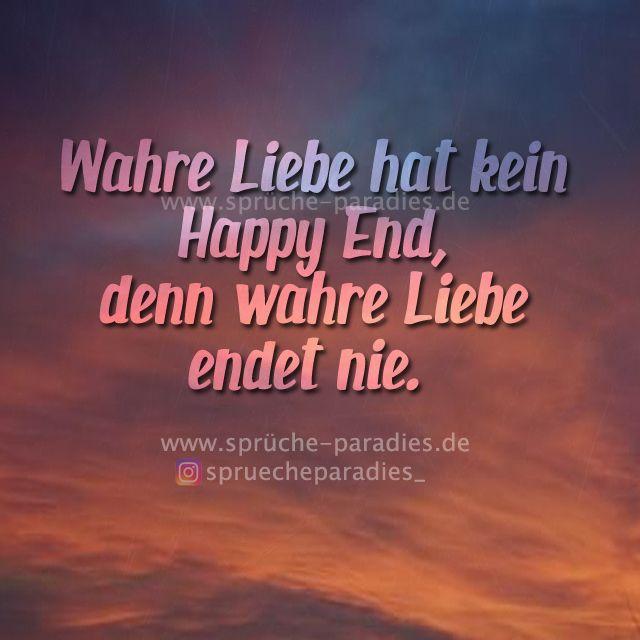Wahre Liebe hat kein Happy End, denn wahre Liebe endet nie