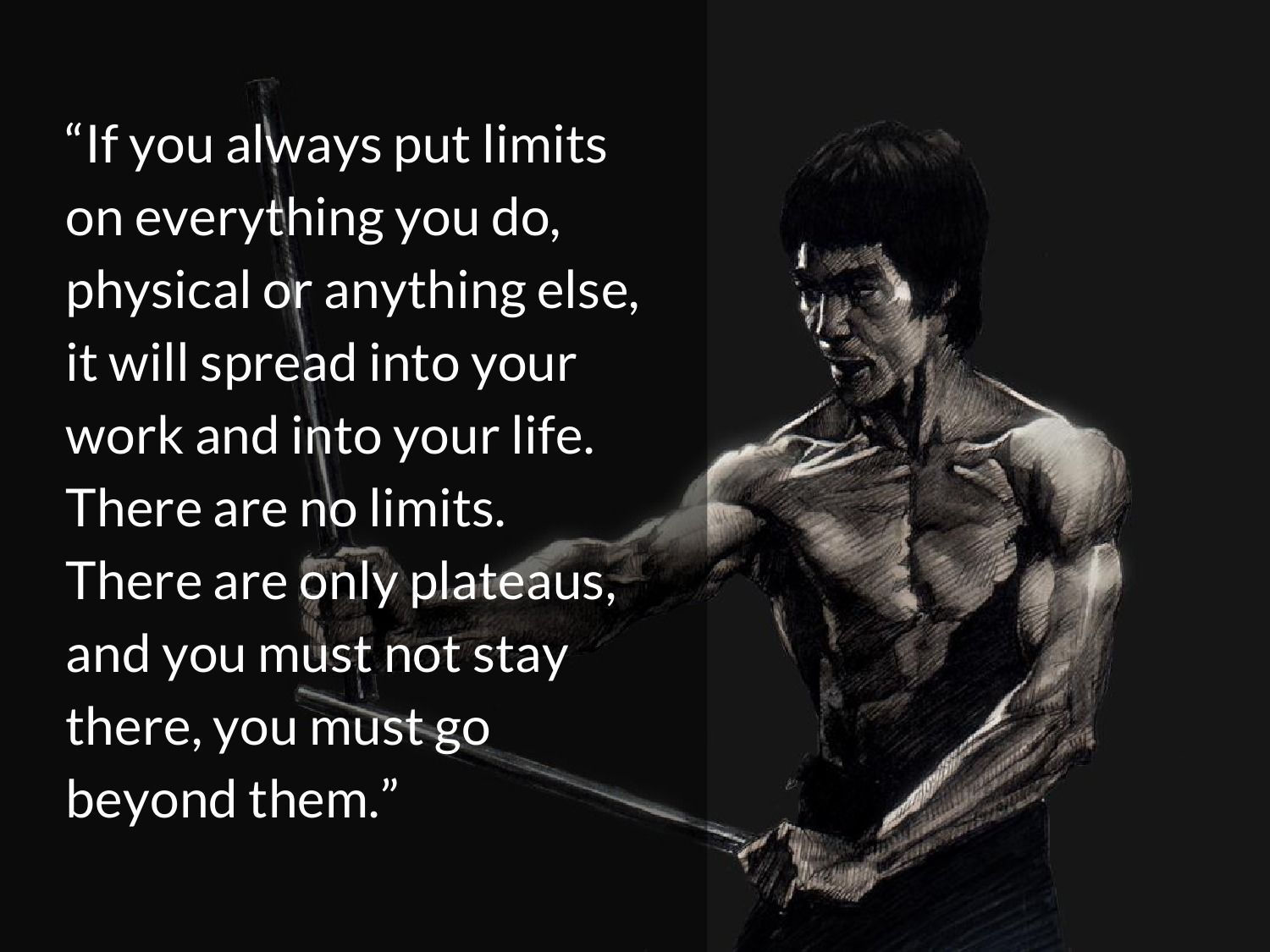 25 Inspirational Quotes From Bruce Lee S Martial Arts Movie Bruce Lee Quotes Inspirational Quotes Limit Quotes
