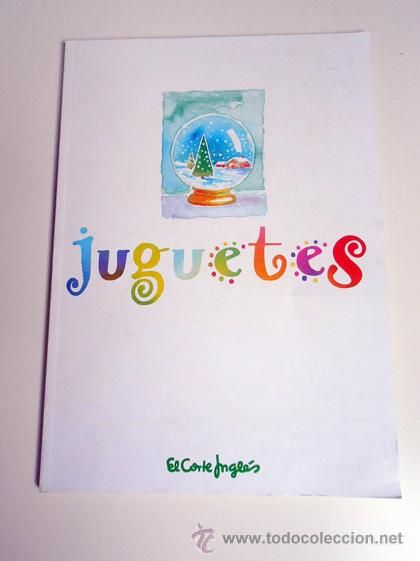 Catalogo juguetes el corte ingles 80 s 90 s bandai bizak - El corte ingles catalogos ...