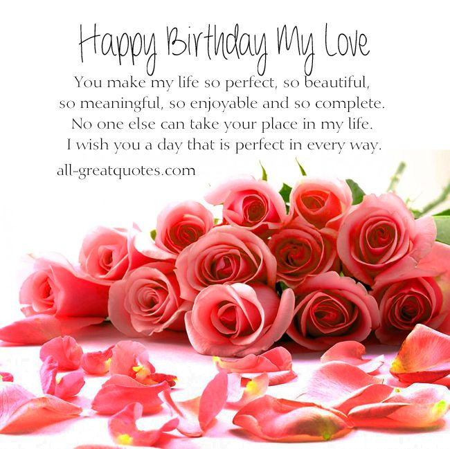 Happy Birthday My Love You Make My Life So Perfect Birthday Card