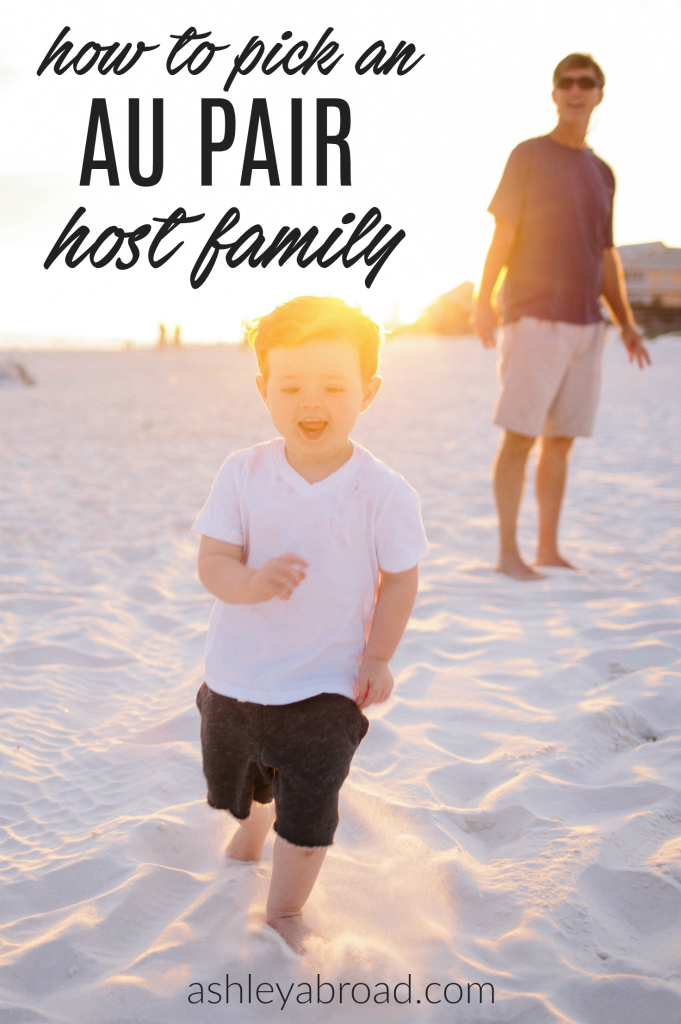 How To Pick Your Au Pair Host Family Do S And Don Ts Au Pair