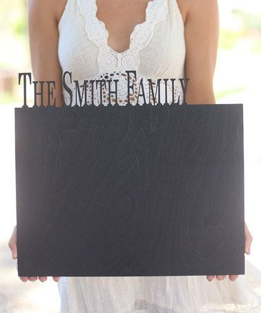 Another great find on #zulily! Personalized Family Chalkboard Sign #zulilyfinds