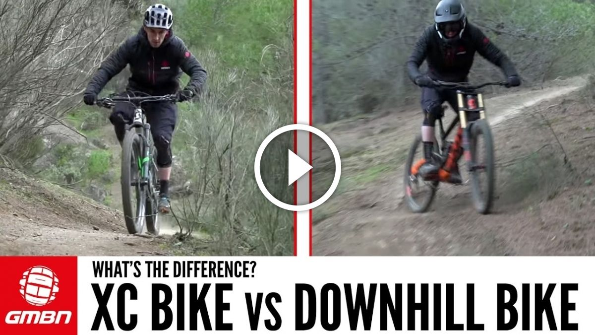 Watch Dh Bike Vs Cross Country Mountain Bike With Images