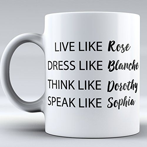 Download $12.99 Funny Mug Golden Girls TV Show Mug - Mug Inspired ...