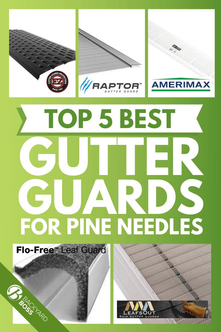 Top 5 Best Gutter Guards For Pine Needles Gutter Guard Gutter Gutter Protection