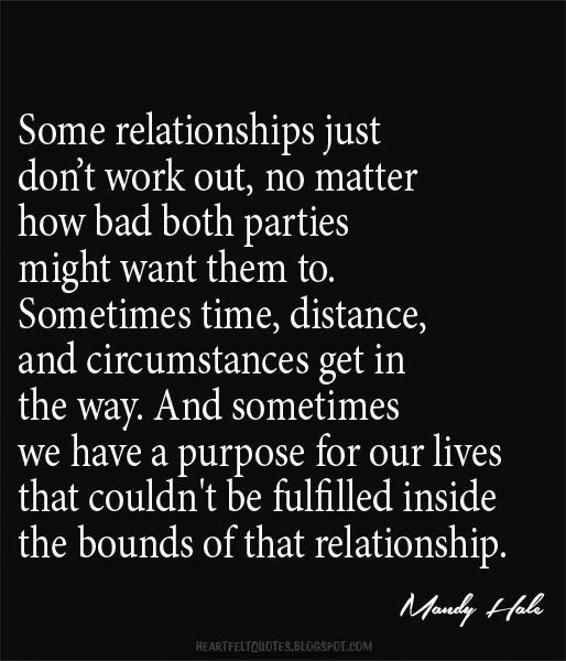 Some Relationships Just Don't Work Out Love Quotes Custom Inspirational Quotes For Love
