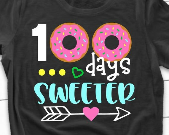 Girl 100th Day of School Svg, 100 Days of School, 100 Days Smarter, 100 Days Sweeter Funny 100 Days Girl Shirt Svg File for Cricut, Png, Dxf