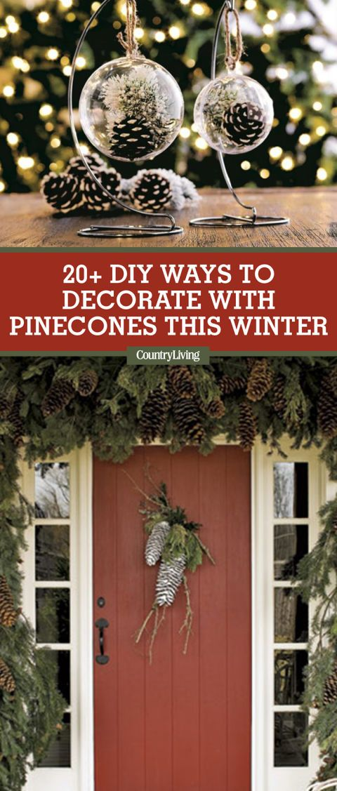 21 DIY Ways to Decorate With Pinecones This Holiday Season
