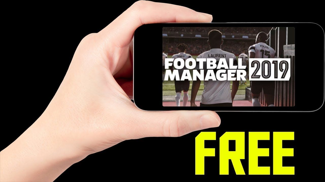 Football Manager 2019 Mobile Free for iPhone (iOS) & Android - FM 19