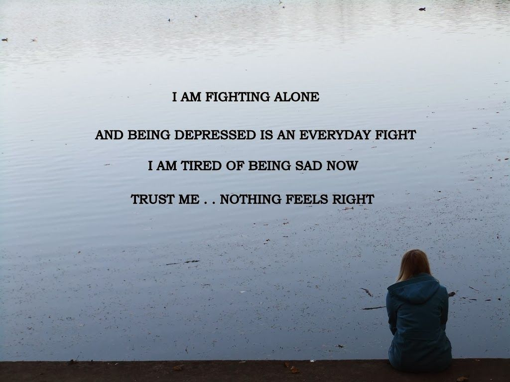 Sad Quotes About Pain   ... nothing-feels-right-sad-hurt ...