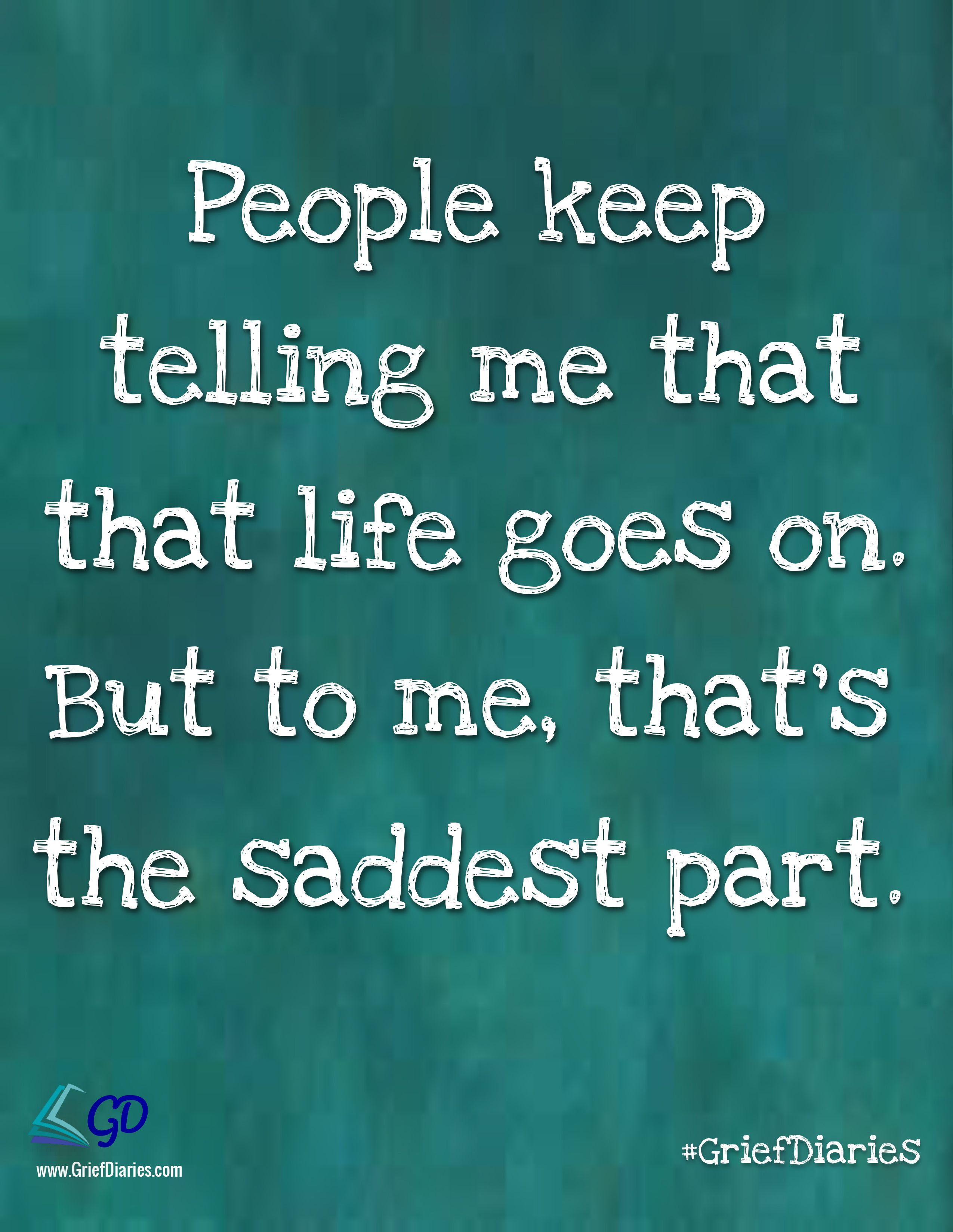 Loss Of Life Quotes Join Us On Pinterest At Www.pinterestgtugriefgriefdiaries