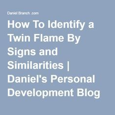 How To Identify a Twin Flame By Signs and Similarities