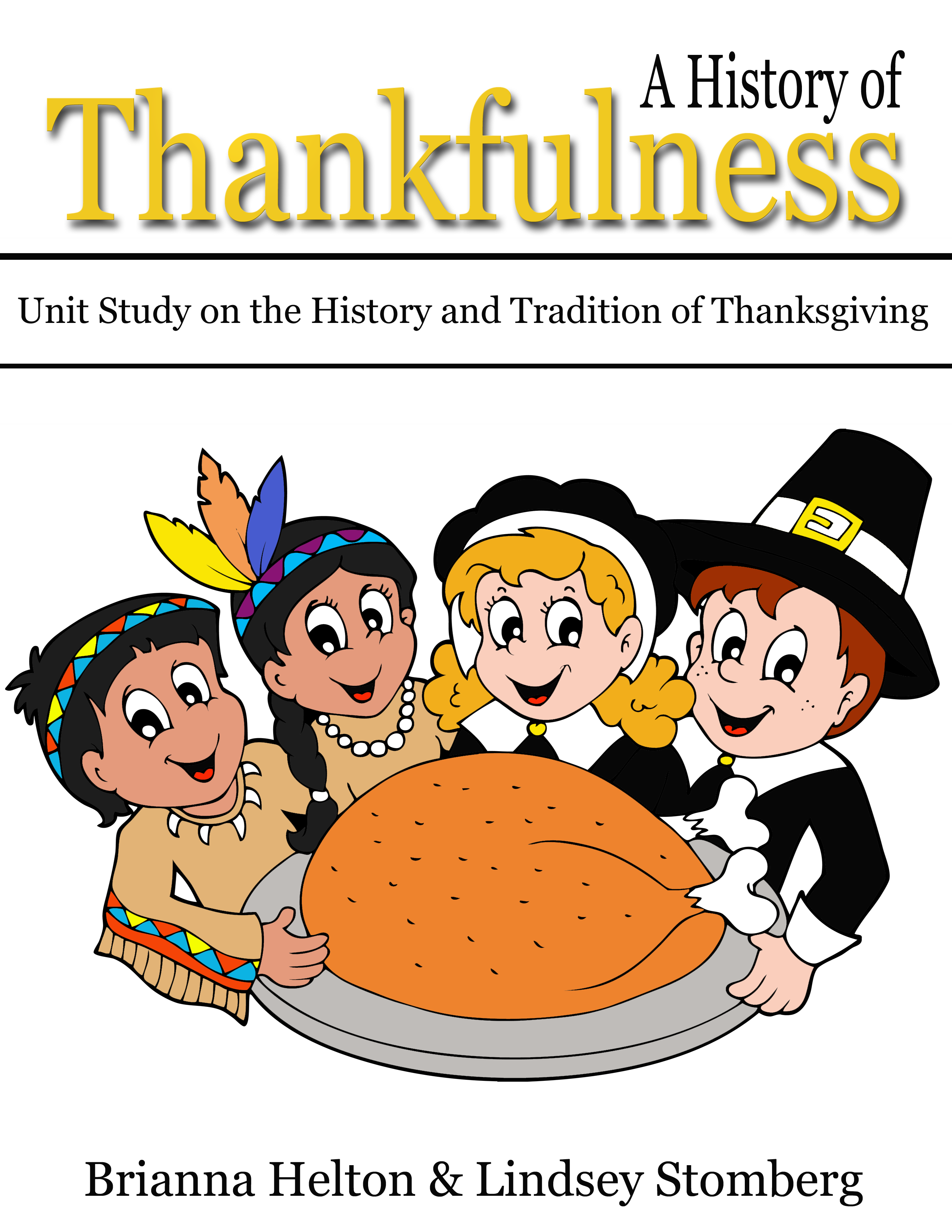 Free Unit Study On The History And Traditions Of