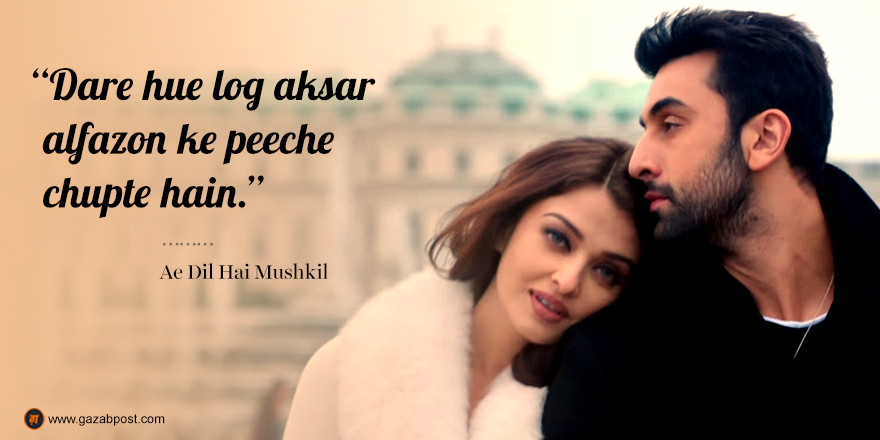 Ae Dil Hai Mushkil Dialogue In English Bollywood Dialogues Love Aedilhaimushkil Ranbirkapoor Aishwaryarai Ranbir Kapoor Movies Bollywood