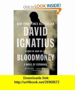 Bloodmoney a novel of espionage 9780393341799 david ignatius bloodmoney a novel of espionage 9780393341799 david ignatius isbn 10 0393341798 isbn 13 978 0393341799 tutorials pdf ebook torrent fandeluxe Gallery