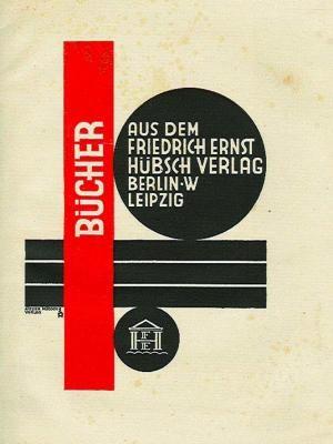 Neue Werkkunst, Publisher's catalogue of the Hübsch Verlag: Bücher aus dem Friedrich Ernst Hübsch Verlag. Berlin/Leipzig. (1927). Brochure, 16 pp. Printed in red and black. (26 x 19,5 cm).