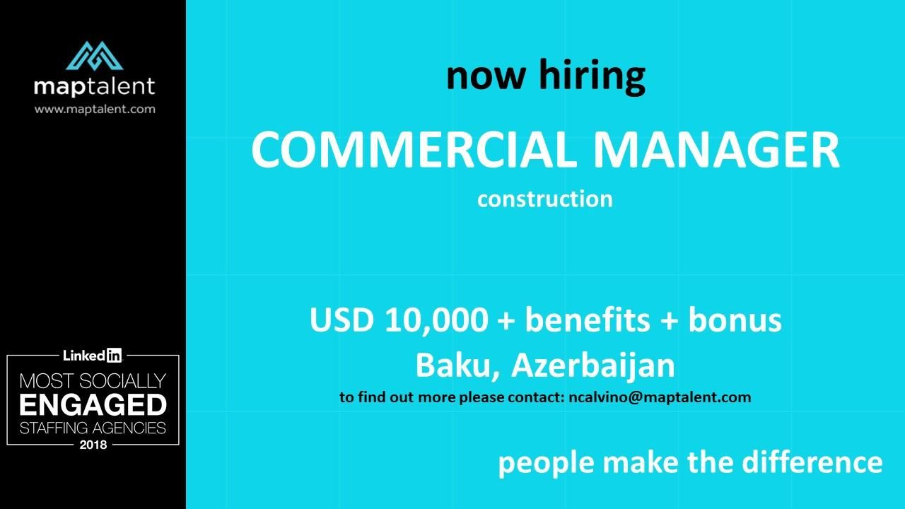 Azerbaijan Bakü Commercial Manager required Salary 10000