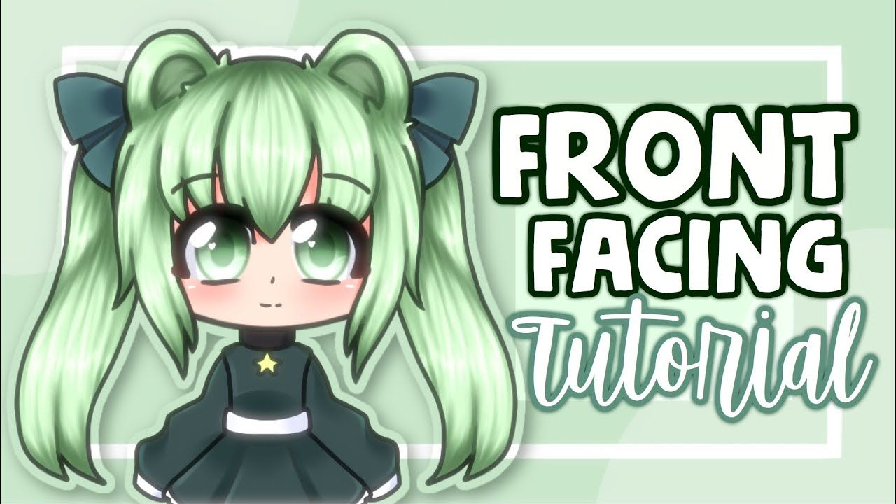Front Facing Gacha Tutorial Youtube Front Hair Styles Cute Anime Chibi Face