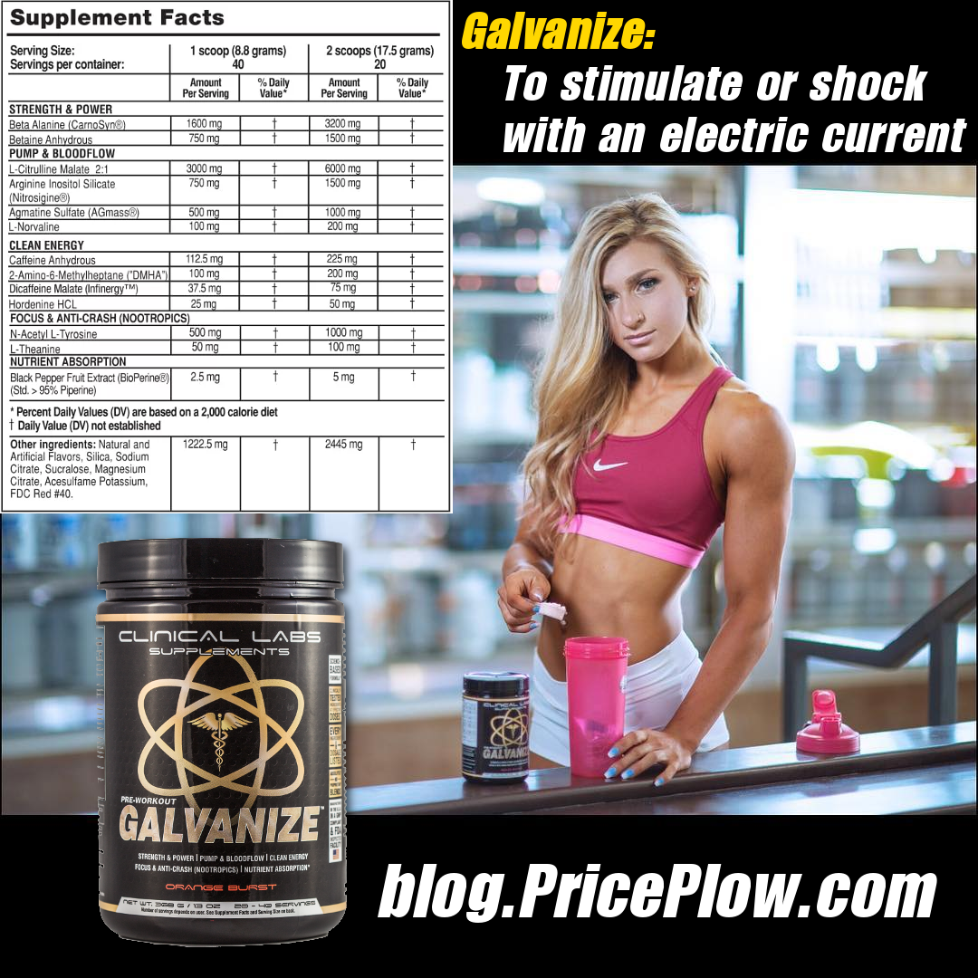 Clinical Labs Galvanize A Pre Workout To Shock The System Preworkout Clinic Workout