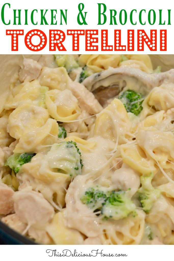 Chicken and Broccoli Tortellini | VIDEO - This Delicious House #weeknightdinners