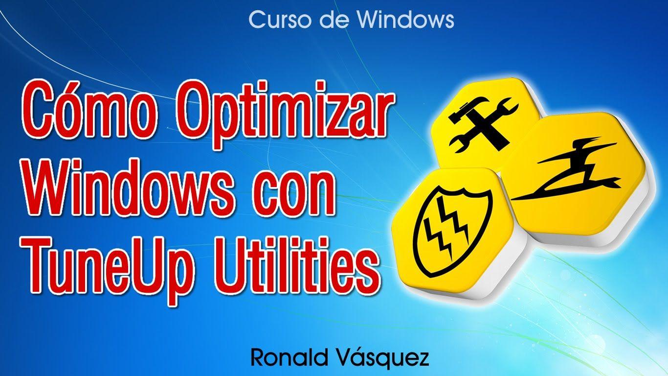Como Optimizar Windows con TuneUp Utilities