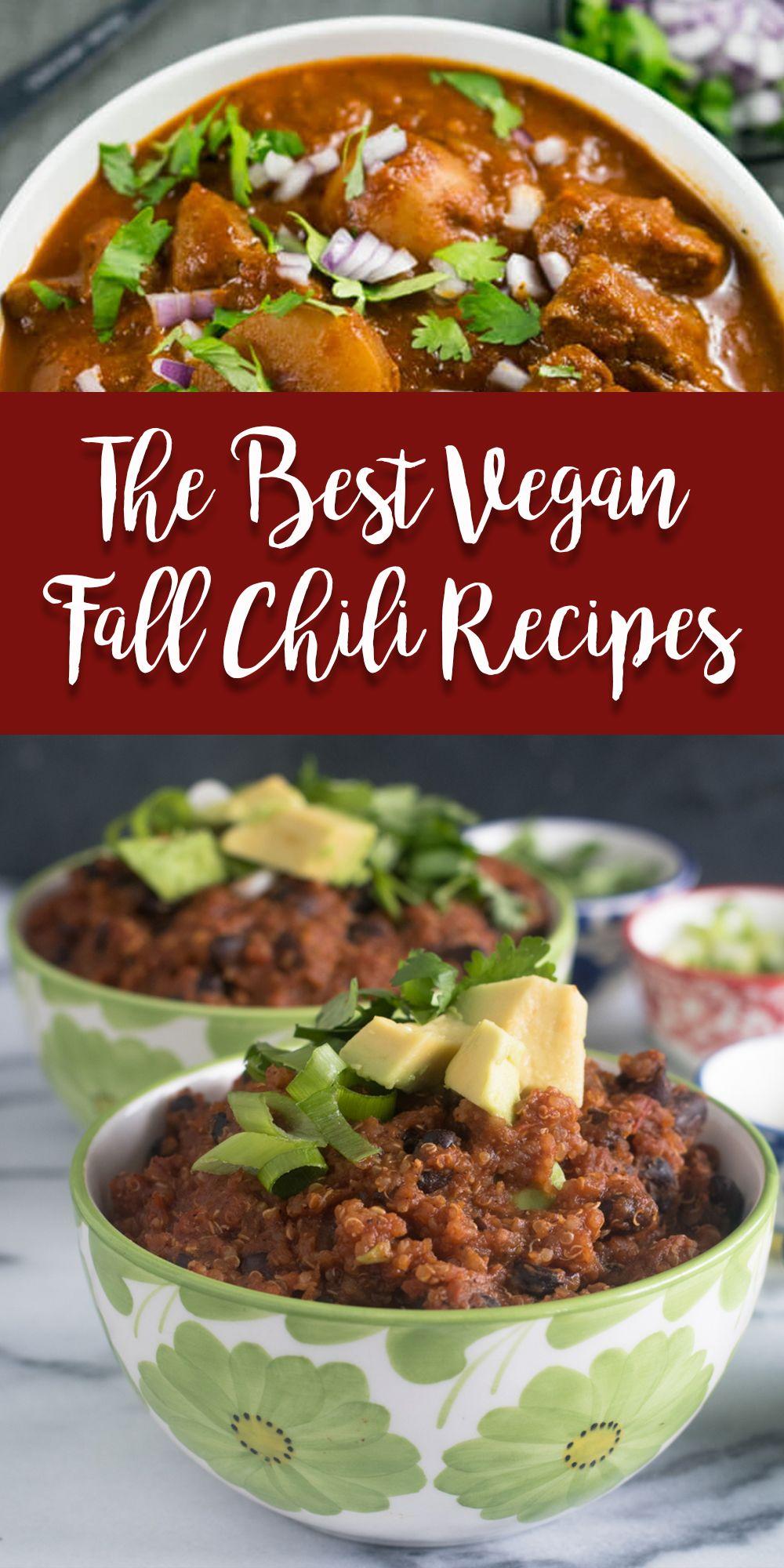 The Best Vegan Fall Chili Recipes Vegan Vegan Chili