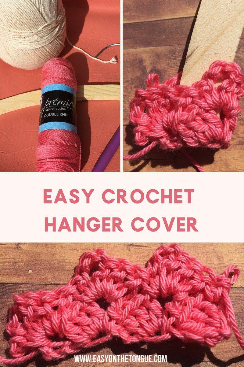Easy Crochet Hanger Cover Handcrafts Easy Crochet Crochet