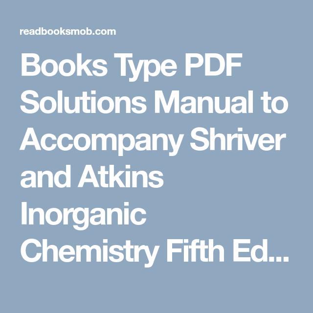 books type pdf solutions manual to accompany shriver and atkins rh pinterest com Inorganic Chemistry Notes PDF Medicinal Chemistry
