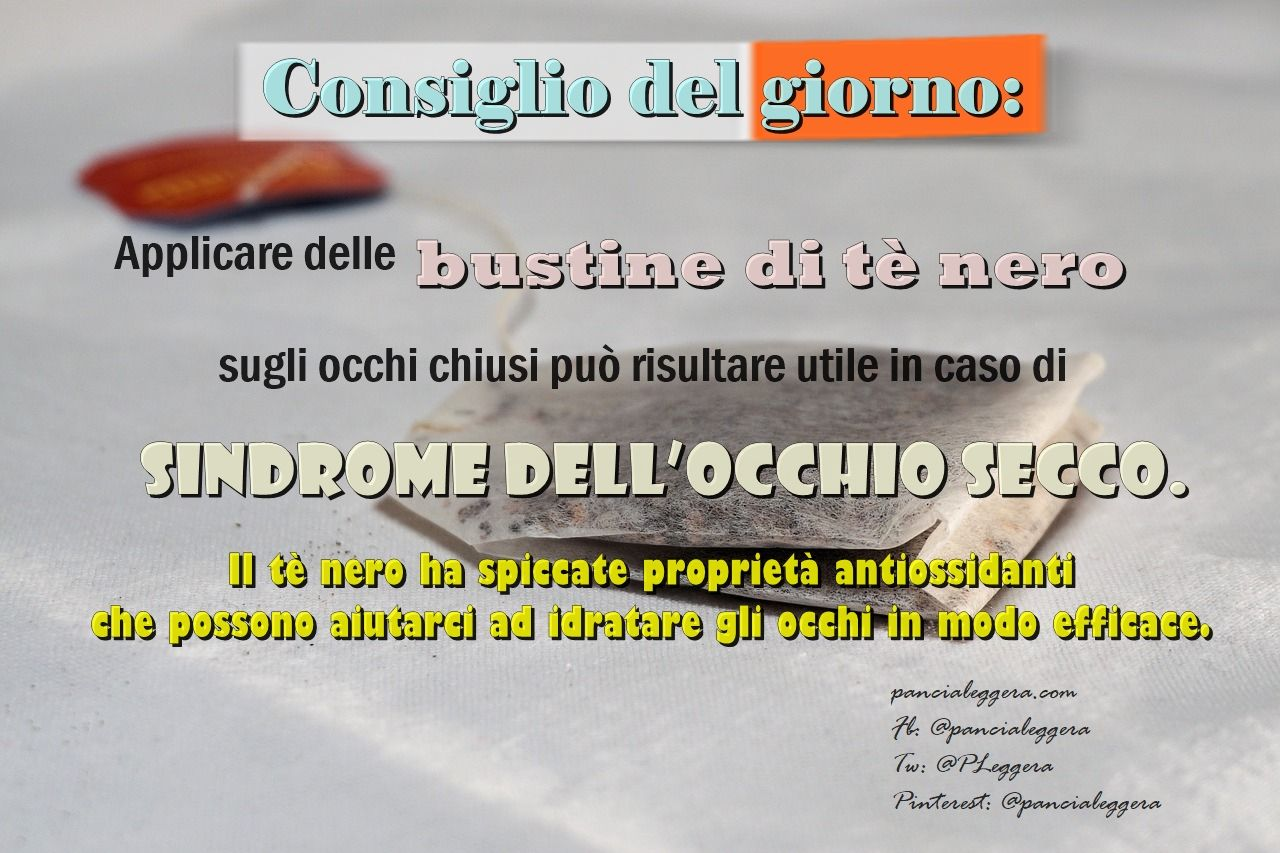 #ConsiglioDelGiorno - pillole del #benessere Sindrome dell'occhio secco - cure naturali.