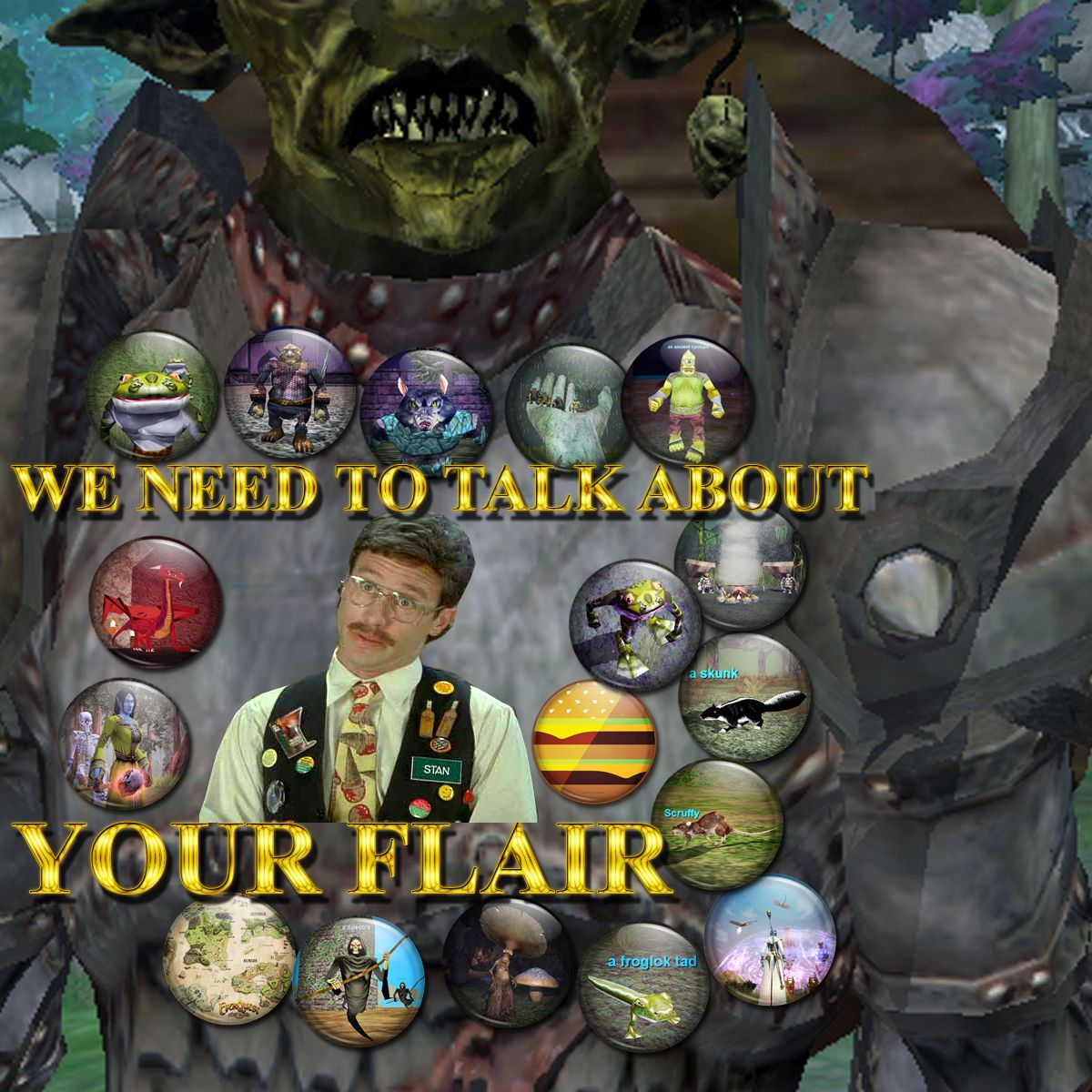 We Need To Talk About Your Flair . . . Everquest Office Space Flair Pieces  Of