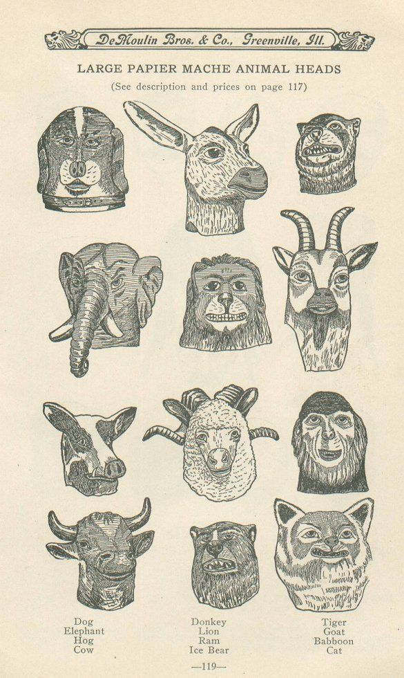 Paper mache animal heads from the 1930 edition of the DeMoulin Bros. & Co. catalog titled mache animal heads from the 1930 edition of the DeMoulin Bros. & Co. catalog titled