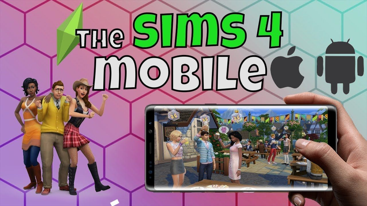 Download The Sims 4 Mobile For Android APK and IOS