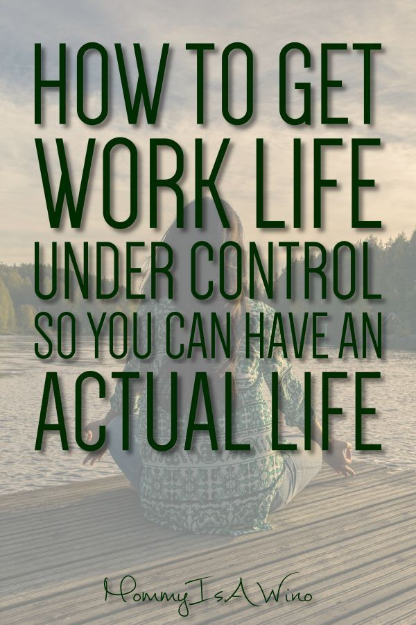 Work Stress Quotes How to Balance Work and Life - Mommy Thrives