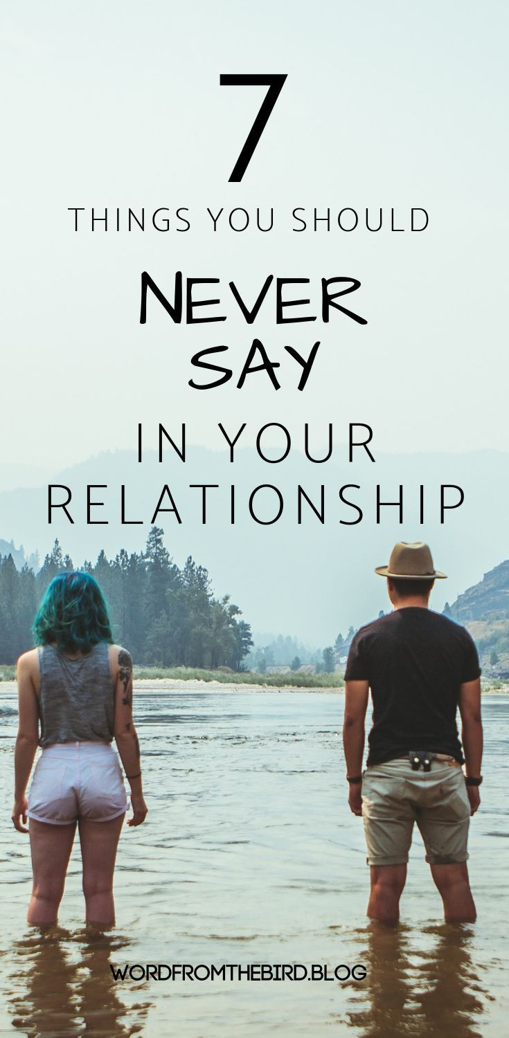 7 Things You Should Never Say to Your Spouse - Communicating Effectively-Word From The Bird