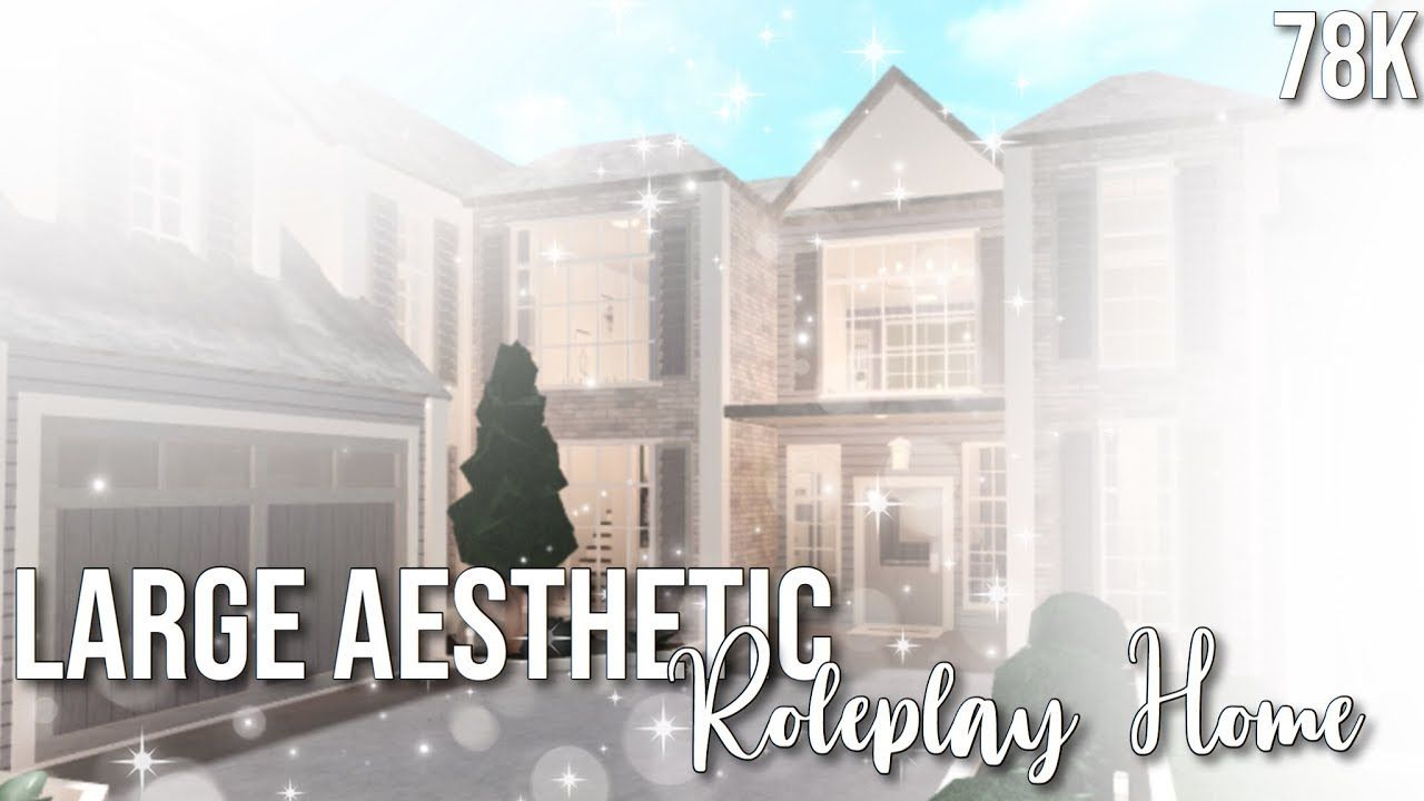 Roblox Bloxburg Large Aesthetic Roleplay Home 78k In 2020 Roleplay Roblox Home Building Design