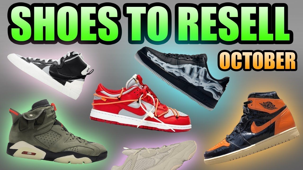 Most Hyped Sneaker Releases October