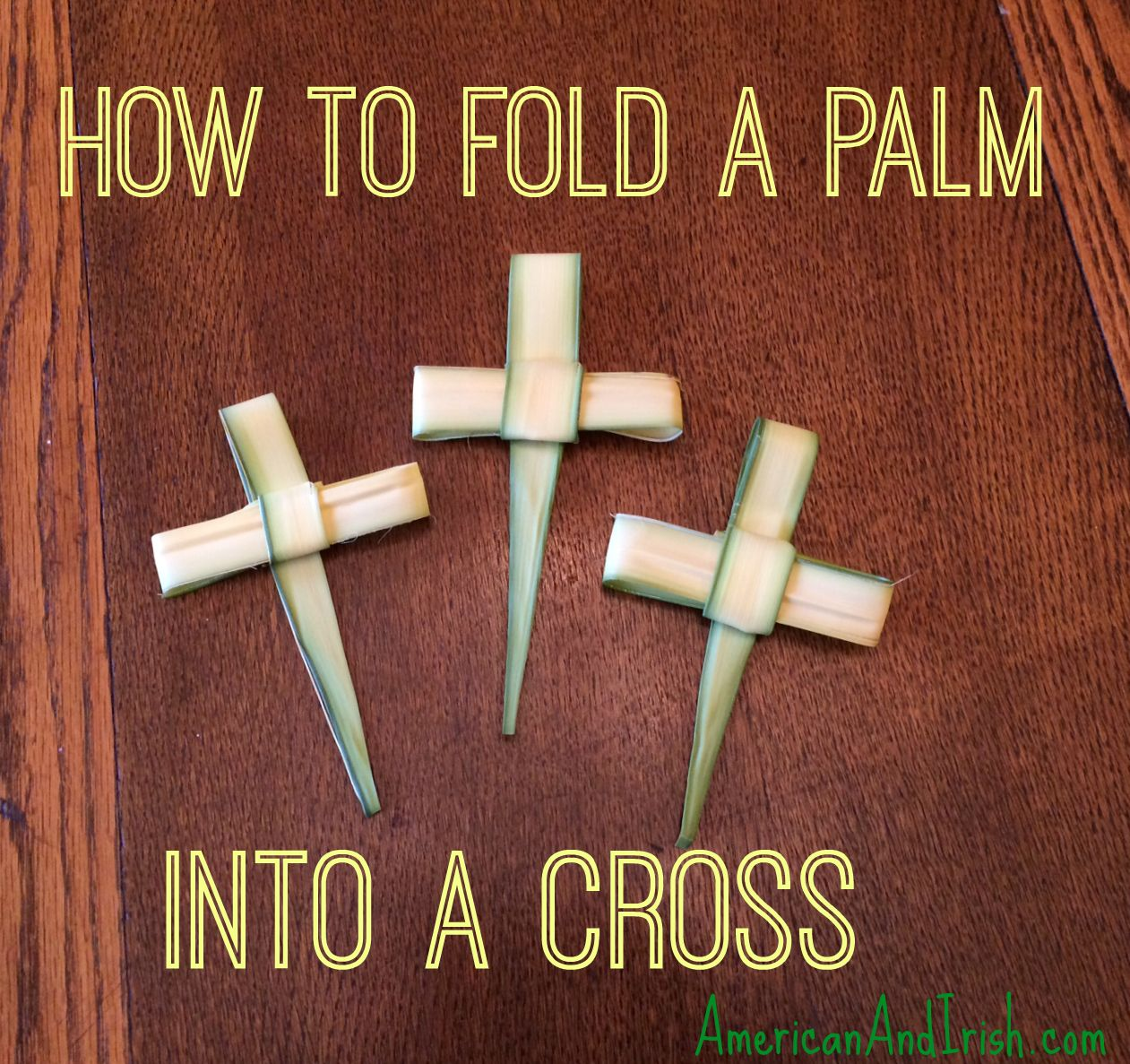 How to fold the palms from church into a cross palm