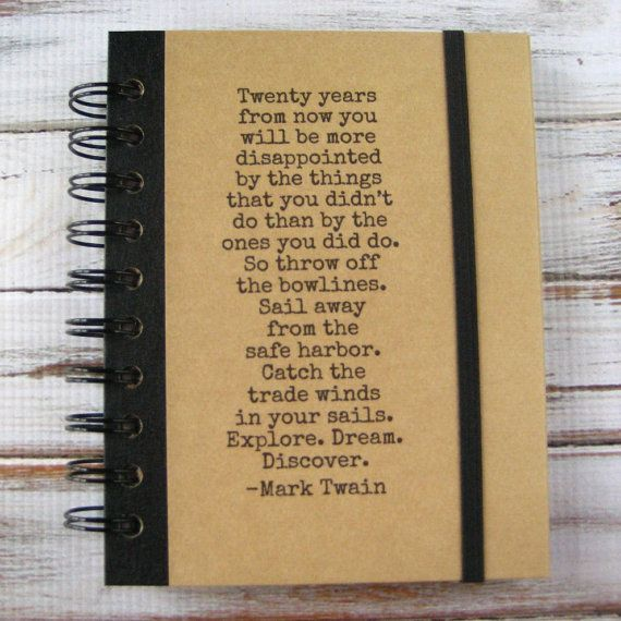 Writing  Love! Graduation Gift Mark Twain Quote Journal