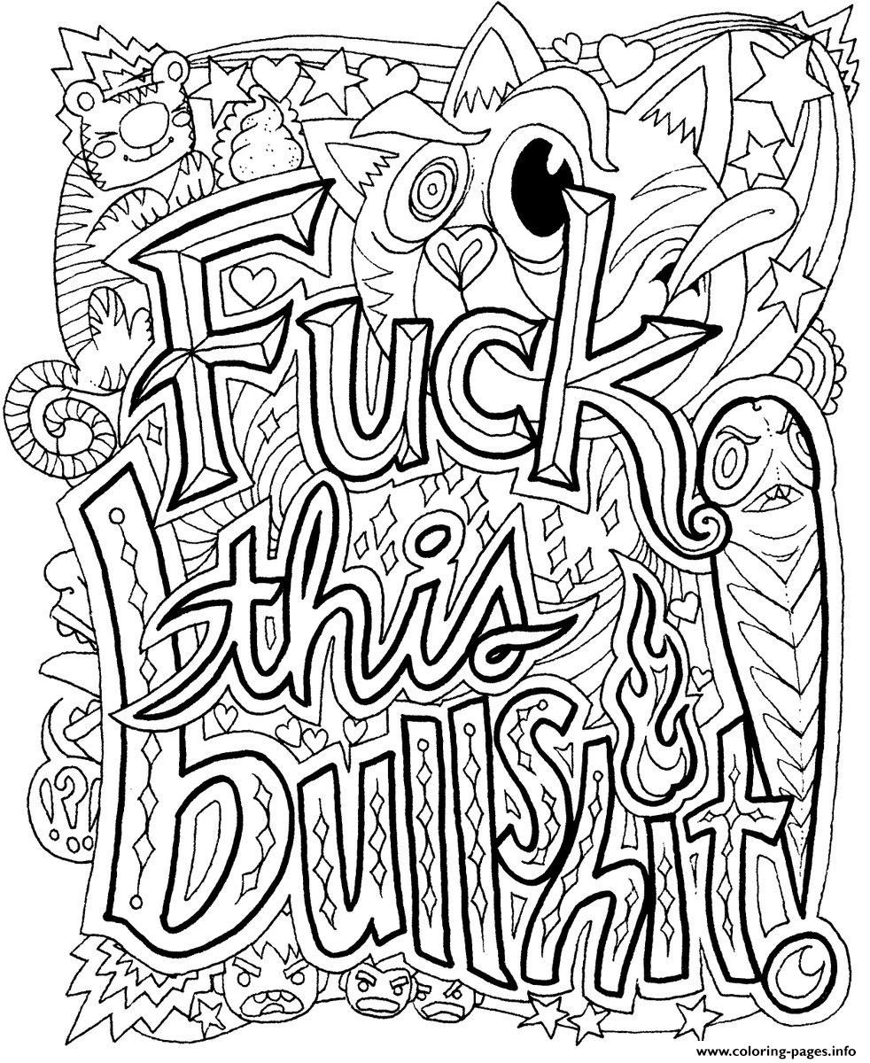Fuck This Bullshit Word Doodle Coloring Pages Printable And Book To Print For Free Find More Online Kids Adults Of