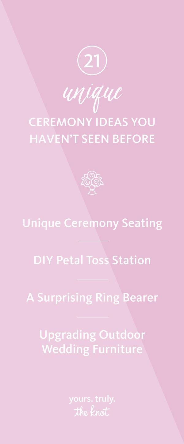21 Unique Ceremony Ideas You Haven\'t Seen Before | Weddings and Wedding