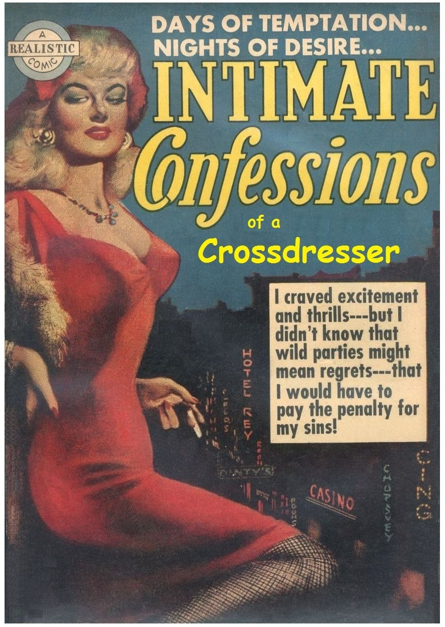 Intimate Confessions of a Crossdresser