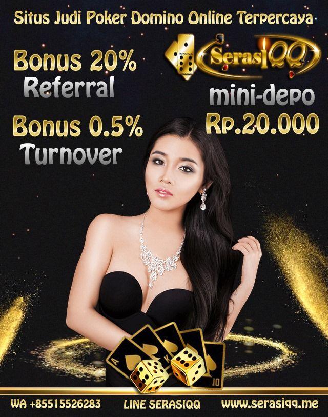Serasiqq Situs Judi Poker Domino Online Terpercaya